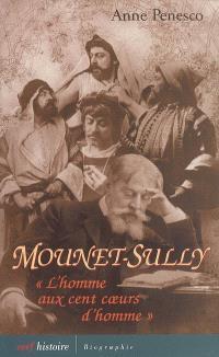 Mounet-Sully : l'homme au cent coeurs d'hommes