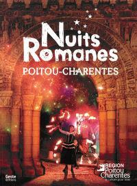 Nuits romanes : Poitou-Charentes