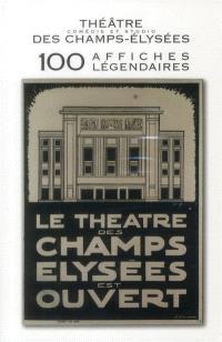 Théâtre, comédie et studio des Champs-Elysées : 100 affiches légendaires : cartes postales