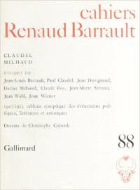 Cahiers Renaud-Barrault. n° 88, Claudel, Milhaud