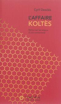 L'affaire Koltès : retour sur les enjeux d'une controverse