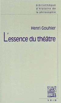 L'essence du théâtre