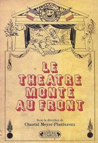 Le théâtre monte au front