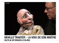 Neville Tranter : la voix de son maître