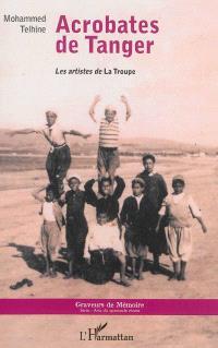 Acrobates de Tanger : les artistes de la troupe