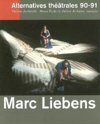 Alternatives théâtrales. n° 90-91, Marc Liebens