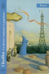 Chaillot : un théâtre national et populaire