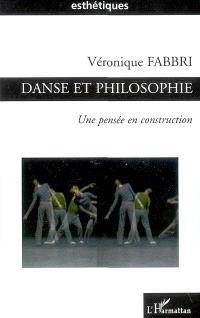 Danse et philosophie : une pensée en construction