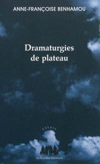 Dramaturgies de plateau
