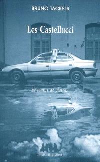 Ecrivains de plateau. Volume 1, Les Castellucci