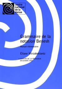 Grammaire de la notation Benesh : manuel élémentaire