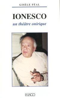 Ionesco, un théâtre onirique
