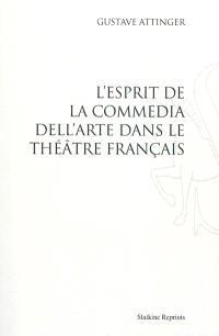 L'esprit de la Commedia dell'arte dans le théâtre français