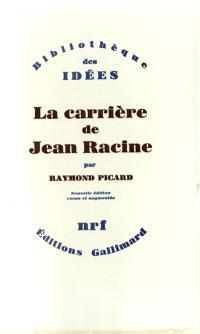 La Carrière de Jean Racine
