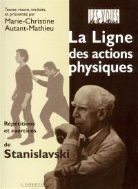 La ligne des actions physiques : répétitions et exercices de Stanislavski