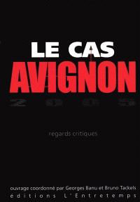 Le cas Avignon 2005 : regards critiques