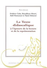 Le texte didascalique : à l'épreuve de la lecture et de la représentation