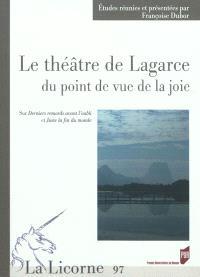 Le théâtre de Lagarce du point de vue de la joie : sur Derniers remords avant l'oubli et Juste la fin du monde