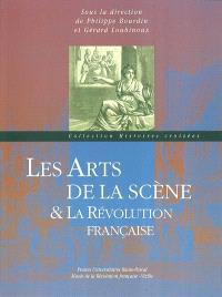 Les arts de la scène et la Révolution française