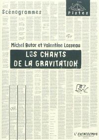 Les chants de la gravitation