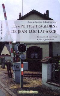 Les petites tragédies de Jean-Luc Lagarce
