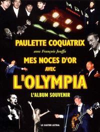 Mes noces d'or avec l'Olympia : l'album souvenir