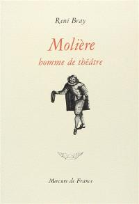 Molière homme de théâtre
