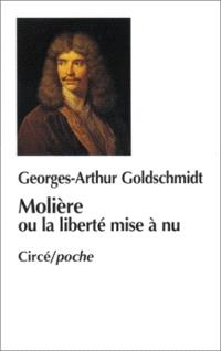 Molière ou La liberté mise à nu