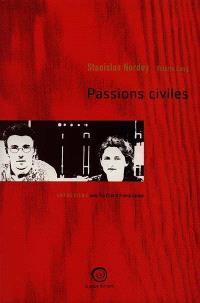 Passions civiles : entretiens croisés
