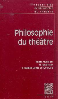 Philosophie du théâtre