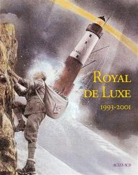 Royal de luxe : 1993-2001