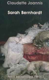 Sarah Bernhardt : reine de l'attitude et princesse des gestes