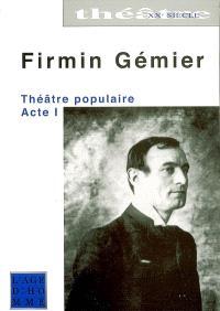 Théâtre populaire. Volume 1