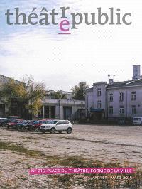 Théâtre-public. n° 215, Place du théâtre, forme de la ville