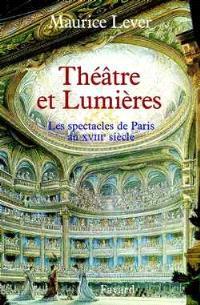 Théâtres et lumières : les spectacles à Paris au XVIIIe siècle