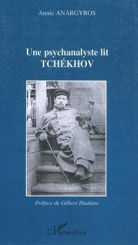 Une psychanalyste lit Tchekhov