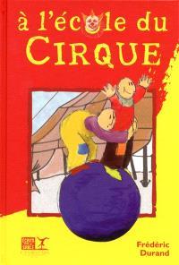 A l'école du cirque