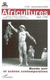 Africultures. n° 50, Monde noir et scènes contemporaines