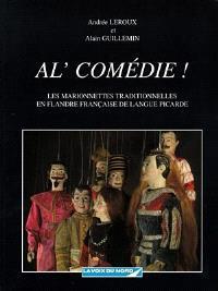 Al' comédie ! : les marionnettes traditionnelles en Flandre française de langue picarde