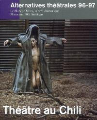 Alternatives théâtrales. n° 96-97, Théâtre au Chili