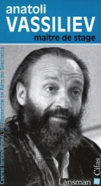 Anatoli Vassiliev, maître de stage : à propos de Bal masqué de Mikhaïl Lermontov