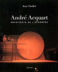 André Acquart : scénographies, décors et costumes de 1950 à 2006