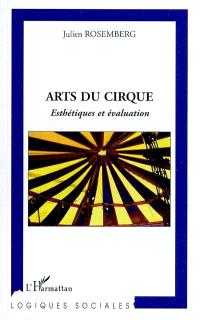 Arts du cirque : esthétiques et évaluation