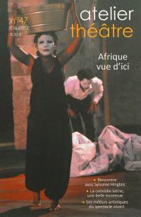 Atelier théâtre. n° 47