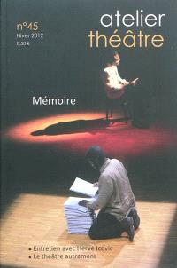 Atelier théâtre. n° 45, Mémoire
