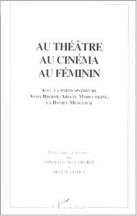 Au théâtre, au cinéma, au féminin