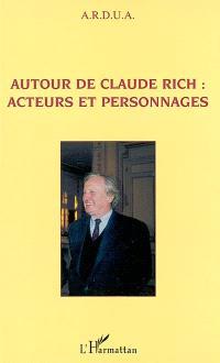 Autour de Claude Rich : acteurs et personnages