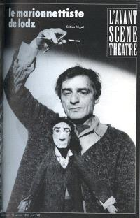 Avant-scène théâtre (L'). n° 742, Le marionnettiste de Lodz. Déshabillages
