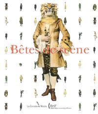 Bêtes de scène : exposition, Centre national du costume de scène et de la scénographie, Moulins, 2 juillet-5 novembre 2006