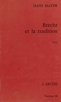 Brecht et la tradition